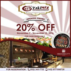 Check out YakiMix Opening Promo at SM Seaside City Cebu!  Reserve now and get 20% OFF on their 2nd Week!  For Reservations, CALL 032-343-7732 , 0977-1048726  Promo available at SM Seaside City Cebu until November 13, 2016.  For more promo deals, VISIT http://mypromo.com.ph/! SUBSCRIPTION IS FREE! Please SHARE MyPromo Online Page to your friends to enjoy promo deals!