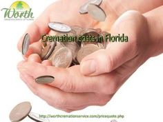 How you can get the best cremation costs in florida? Let's know for an affordable cremation cost only on http://worthcremationservice.com/pricequote.php