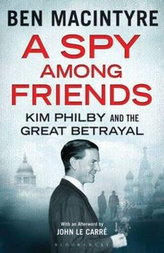 A Spy Among Friends: Kim Philby and the Great Betrayal: Kim Philby was the most notorious British defector and Soviet mole in history. Agent, double agent, traitor and enigma, he betrayed every secret of Allied operations to the Russians in the early years of the Cold War. Philby's two closest friends in the intelligence world thought they knew Philby better than anyone, and then discovered they had not known him at all.