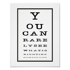 Funny Eye Test Chart Black White Poster Prints,  This Black and white eye test chart is a fun. poster to have on any wall