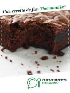 Real American brownies by A fan recipe to find in the Sweet pastries category on www.espace-recett …, from Thermomix®. Chocolate Candy Recipes, Bakers Chocolate, Artisan Chocolate, Best Chocolate, Mini Brownies, Chocolate Brownies, Cheesecake Brownies, Dessert Thermomix, Sweets