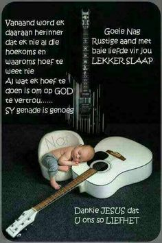 Baby Messages, Evening Greetings, Baby Boy Knitting Patterns, Afrikaanse Quotes, Good Night Blessings, Goeie Nag, Good Night Sweet Dreams, Special Quotes, Sleep Tight