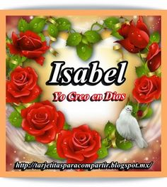 Nombres en Imagen: Isabel Amor Quotes, Beautiful Fantasy Art, Baby Girl Names, Projects To Try, Mary, Cooking Recipes, Birthday Cake, Diy Crafts, Facebook