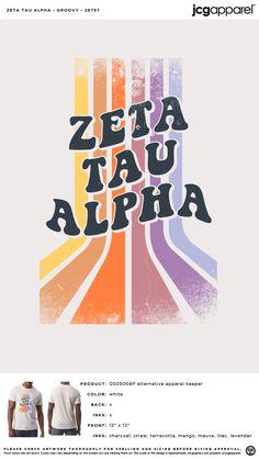 Zeta Tau Alpha Groovy Shirt | Sorority Groovy Shirt | Greek Groovy Shirt #zetataualpha #zeta #zta #Groovy #Shirt #rainbow #colorful Sorority And Fraternity, Sorority Shirts, Recruitment Themes, Zeta Tau Alpha, Custom Design Shirts, Spring Design, Comic Sans, Alternative Outfits, White Ink