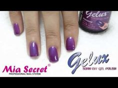 Mia Secret | Aplicación de GELUX en Uñas Naturales - YouTube