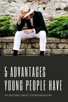 5 Advantages Young People Have To Become Great Entrepreneurs - Alpha Lifestyle Great Entrepreneurs, Young People, Entrepreneurship, Lifestyle Blog, Blogging, Rock, Business, Tips, Stone