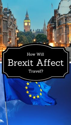 How will Brexit affect travel to and from the Uk?