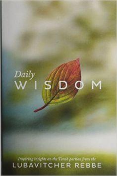 Daily Wisdom: Inspiring Insights on the Torah Portion from the Lubavitcher Rebbe: Menachem M Schneerson, Moshe Wisnefsky: 9780826600950: Books - Amazon.ca