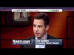 Video: Sam Harris, neuroscientist, philosopher, and author of 'End of Faith,' & 'Letter to a Christian Nation'; excellent interview on 'The Last Word' with Lawrence O'Donnell