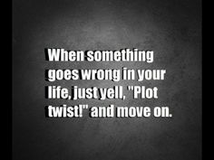 Yep Great Quotes, Quotes To Live By, Inspirational Quotes, Awesome Quotes, Motivational Quotes, Inspiring Sayings, Fabulous Quotes, Plot Twist, Quotable Quotes