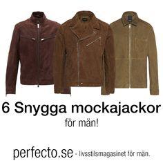 dc8ea4077d86 6 snygga mockajackor för män! Mocka är något som alltid hängt med i modet  genom