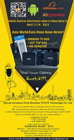 Best Android TV Box supplier : Global sources Exhibiting in Hong Kong