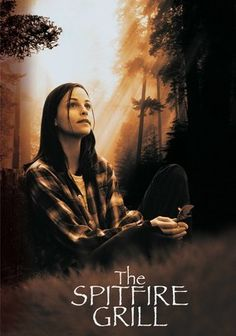 The Spitfire Grill (1996) Just-out-of-jail Percy Talbott (Alison Elliott) lands in idyllic Gilead, Maine, and with the local sheriff's help, she finds employment and a place to stay at the Spitfire Grill. Percy develops a kinship with crotchety owner Hannah (Ellen Burstyn) and co-worker Shelby (Marcia Gay Harden). But Shelby's spouse (Will Patton) remains wary of the former felon's motives -- especially after she devises a plan to help the aging proprietor sell her café. Excellent movie!!!!
