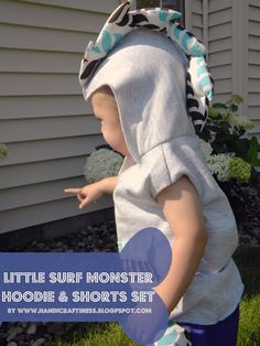 Handicraftiness: Little Surf Monster Hoodie and Shorts Set. #sewingforboys #summerclothes