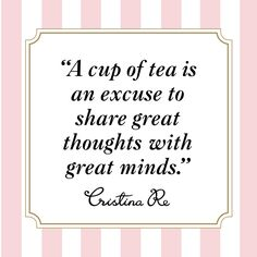 Tea Quotes Images - Reverse Search