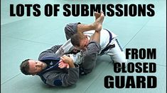 Jiu-Jitsu Submissions | Lots of Closed Guard Submissions - YouTube