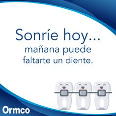 #Sonríe #Hoy #Mañana #Siempre #Odontólogo #Trabajando #Siempre #Esfuerzo #Dedicación Happy Dental, Dental Art, Dentistry, Braces, Digital Marketing, Soya, Social Media, Humor, Fun