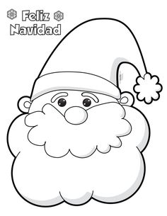 Santa-Claus-para-colorear-e-imprimir - Orientación Andújar - Recursos Educativos Christmas Drawing, Felt Christmas, Christmas Colors, Christmas Projects, Holiday Crafts, Christmas Decorations, Christmas Ornaments, Felt Crafts, Diy And Crafts