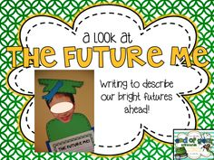2nd Grade Shenanigans: A Look at the Future Me included in the Ultimate End of the Year Writing Bundle.