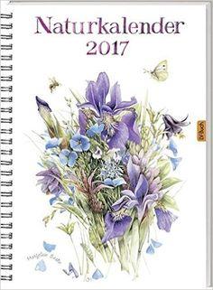Naturkalender 2017: Amazon.de: Marjolein Bastin: Bücher
