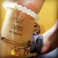 be light accept what is be brave -seja luz, aceite o que é, seja corajoso tattoo/punho