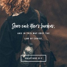 Verse of the Day - Galatians 6:2 (NLT) | The Bible App | Bible.com