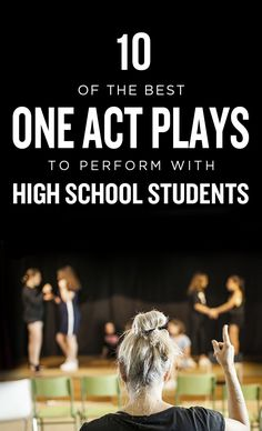 Ten of the Best One Act Plays to Perform with High School Students Drama Theatre, Theatre Plays, Children's Theatre, Drama Teacher, Drama Class, Drama Education, Speech And Debate, Teaching Theatre, High School Drama