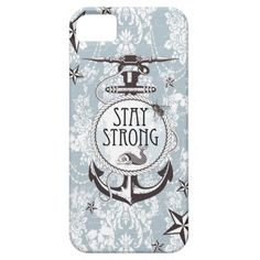 Stay strong blue nautical I phone case. iPhone 5 Cover