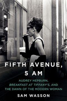 Fifth Avenue, 5 A.M. Sam Wasson