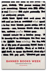 2013 Banned Books Week Poster - Events and Celebrations - New Products - Posters - ALA Store