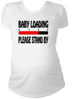 Baby loading cute funny maternity t-shirt pregnant pregnancy expecting