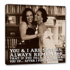 Sister Gift Best Friend Lyrics Vows Quotes Idea Custom Canvas Print For Friends On 8x10