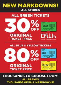 New markdowns this week! All green tickets 30% off, blue and yellow 80% off original ticket price. #DFWhMarkdowns