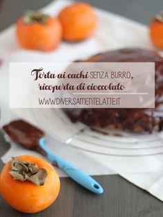 torta ai cachi #senzaburro