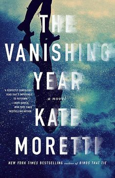 9/27/2016 THE VANISHING YEAR Kate Moretti--Zoe Whittaker is living a charmed life. She is the beautiful young wife to handsome, charming Wall Street tycoon Henry Whittaker. She is a member of Manhattan's social elite. She is on the board of one of the city's most prestigious philanthropic organizations. She has a perfect Tribeca penthouse in the city and a gorgeous lake house in the country. The finest wine, the most up-to-date fashion, and the most luxurious vacations are all at her…