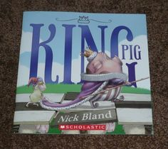 King Pig by Nick Bland http://www.amazon.com/dp/0545670136/ref=cm_sw_r_pi_dp_zDYNub1YT7JDE