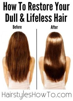 How to Restore Your Dull & Lifeless Hair - Nourish and repair, tame frizz, strengthen and promote hair growth.