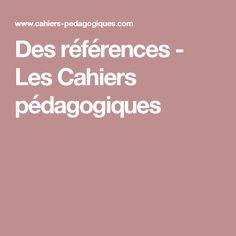 Des références - Les Cahiers pédagogiques