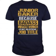 Awesome Tee For Junior Baker - #tshirts #casual shirts. ORDER HERE => https://www.sunfrog.com/LifeStyle/Awesome-Tee-For-Junior-Baker-133498017-Navy-Blue-Guys.html?60505