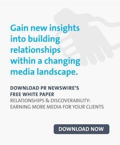 Relationships & Discoverability: Earning More Media for Your Clients Pr Newswire, Marketing Professional, Public Relations, White Paper, Content Marketing, Mobile App, Insight, Knowledge, Relationship