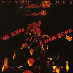 Pepeu Gomes - Na Terra A Mais De Mil (u)