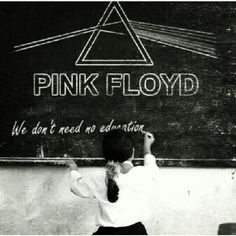 Pink Floyd 'we don't need no education' #AnotherBrickInTheWall