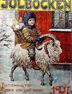 The goat  (Julbocken) is always depicted in Norwegian Christmas settings