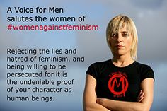 These feminist want equal treatment, start acting like an equal. Liberal Logic, Women Against Feminism, Modern Feminism, Fathers Rights, Gender Politics, Anti Feminist, Parental Rights