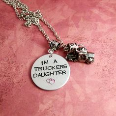 I'm A Truckers Daughter - Truckers Daughter Necklace - Trucker Life