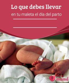 Lo que debes llevar en tu #maleta el día del parto Desde el momento en que llegas las 32 #semanas y si las #condiciones de tu #embarazo son normales, es conveniente que empieces a prepararlo todo.