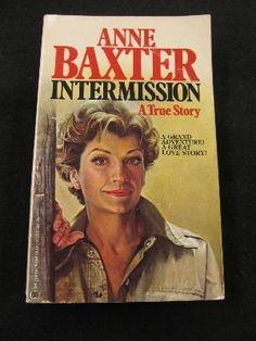 Intermission by Anne Baxter, http://www.amazon.com/dp/0345313550/ref=cm_sw_r_pi_dp_eavpqb19HDTD9