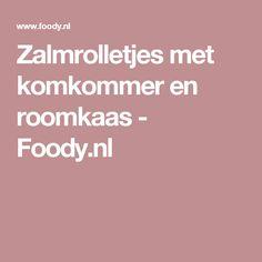 Zalmrolletjes met komkommer en roomkaas - Foody.nl