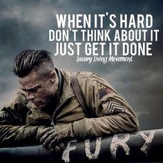 HD wallpaper: Fury, Fury (movie), Brad Pitt, movies, World War II True Quotes, Wisdom Quotes, Great Quotes, Quotes To Live By, Motivational Quotes, Inspirational Quotes, Caricature, Fury 2014, Military Quotes