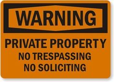 "Warning: Private Property No Trespassing No Soliciting (With Symbol) Aluminum Sign, 10"" x 7"" by MySecuritySign. $15.24. Warning: Private Property No Trespassing No Soliciting (With Symbol) - Aluminum Sign, 10"" x 7"" -"